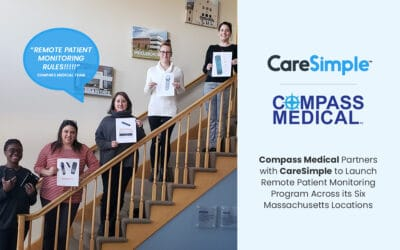 Compass Medical Partners with CareSimple to Launch Remote Patient Monitoring Program Across its Six Massachusetts Locations