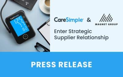 CareSimple and MAGNET GROUP Enter Strategic Supplier Relationship